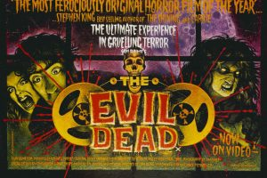 The Evil Dead – Classic Film Friday