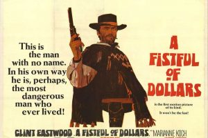 Classic Film Friday – A Fistful Of Dollars From Director Sergio Leone