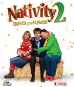 Nativity 2 Danger in the Manger poster