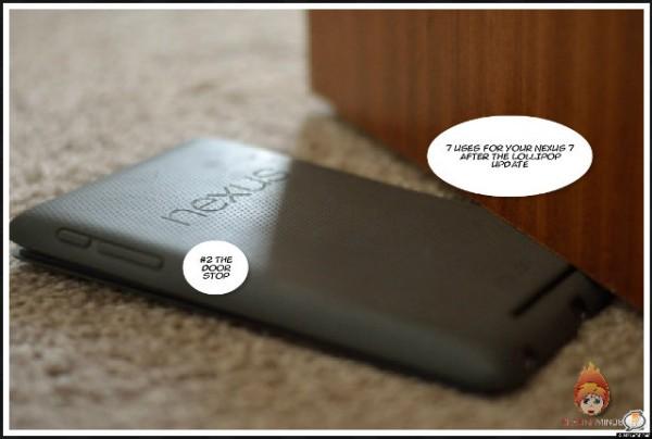 Nexus 7 Door Stop
