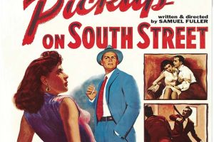 Pickup on South Street – Dual Format Blu-ray