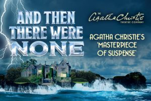 And Then There Were None – Rhyl Pavilion [Review]