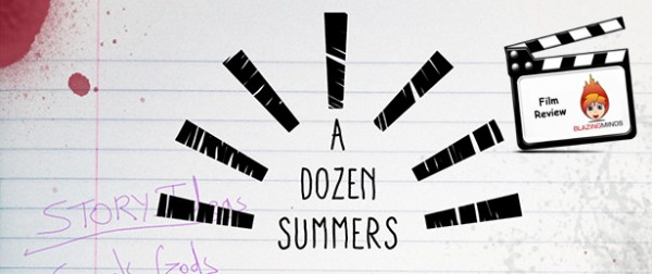 A Dozen Summers - Blazing Minds Review