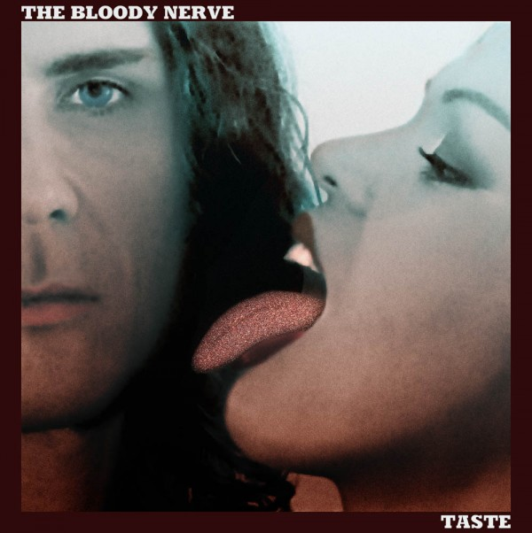 Taste - The Bloody Nerve