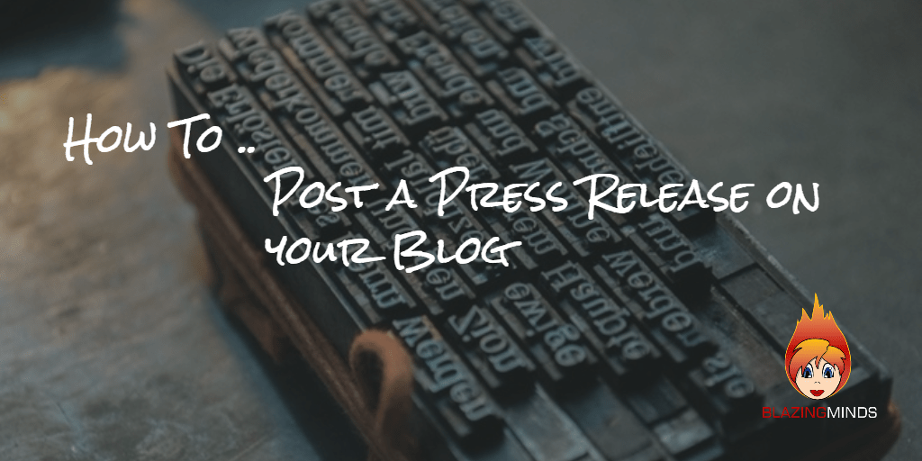 How To .. Post a Press Release on your Blog