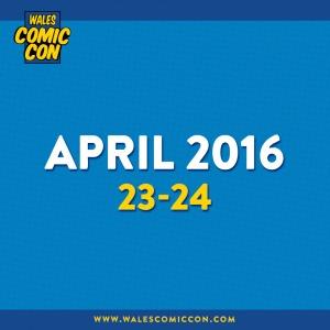 Wales Comic Con Guests April 2016