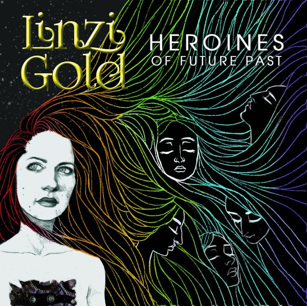 Linzi Gold - Heroines of Future Past