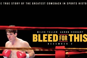 Bleed For This – Movie Review