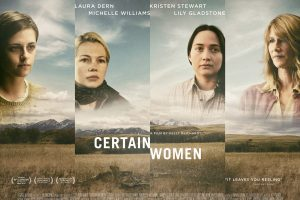 Certain Woman gets a new Poster, Trailer and Movie Stills