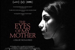Gothic Horror, 'The Eyes of My Mother', Heads to UK Cinemas