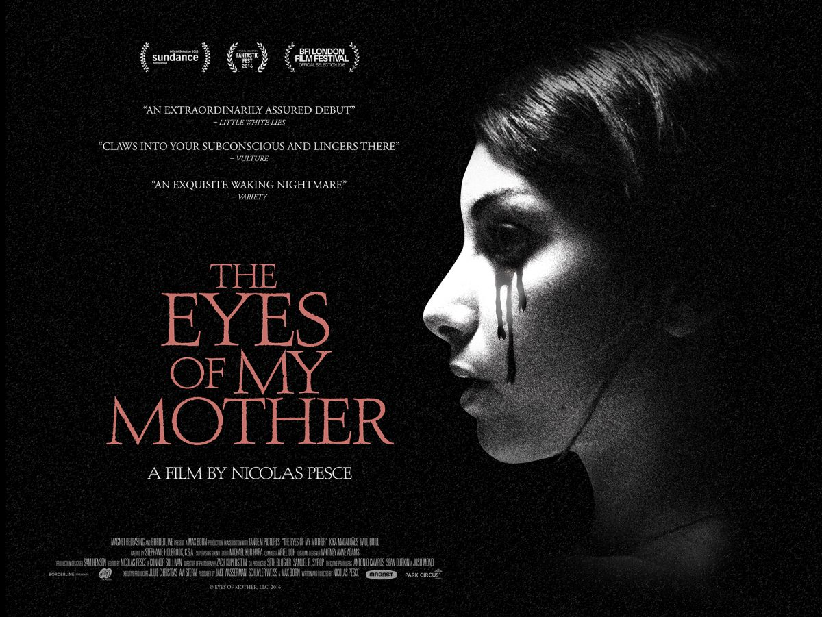 Eyes of My Mother   Poster. Gothic Horror   The Eyes of My Mother   Heads to UK Cinemas