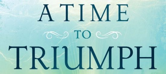 A Time To Triumph - Book Review