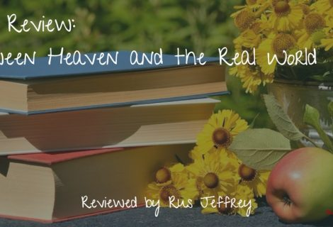 Book Review: Between Heaven and the Real World