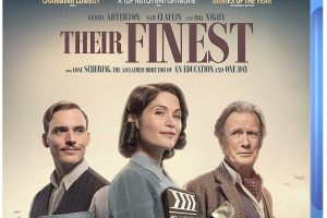 Their Finest – Starring Bill Nighy heads to Blu-ray and DVD