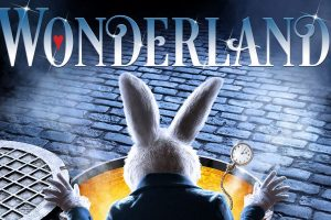 Wonderland an Enchanting and Magical Musical at Venue Cymru – Review