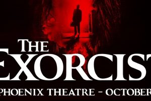 The Exorcist is heading to terrify The West End!