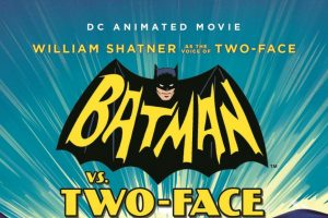 Batman vs. Two-Face Holy 60s Flashback Batman! Blu-ray Review