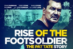 Craig Fairbrass returns in Rise of the Footsoldier 3 – New Poster and Trailer