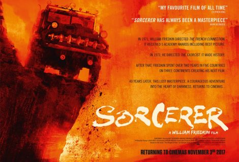 William Friedkin's masterpiece, Sorcerer heads To UK Cinemas and Blu-ray