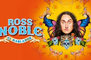 Ross Noble is bringing El Hablador to North Wales in 2018