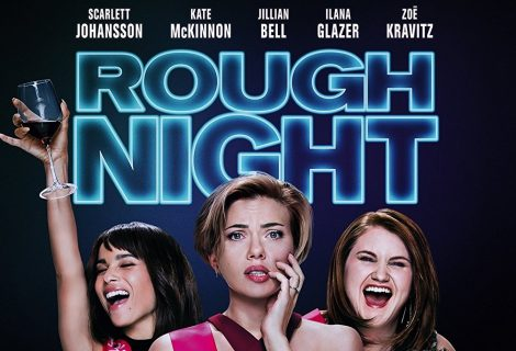 "Are you Ready for a ""Rough Night"" this December?"