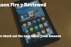 Amazon Fire 7, we take a look at the new tablet – Tech Review