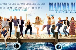 Mamma Mia! Here We Go Again – New Trailer and Poster