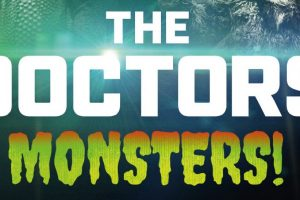 The Doctors: Monsters! is heading to DVD on 5th March