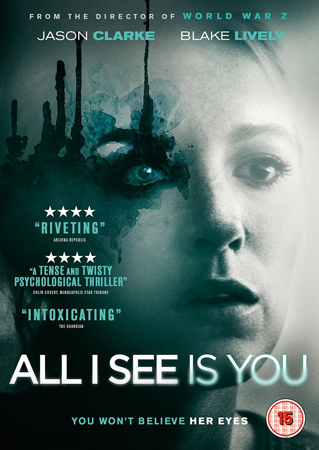 All I See Is You stars Blake Lively (The Shallows, The Age of Adaline, Gossip Girl) and Jason Clarke (Everest, Zero Dark Thirty) in a somewhat disturbing and obsessive love story.
