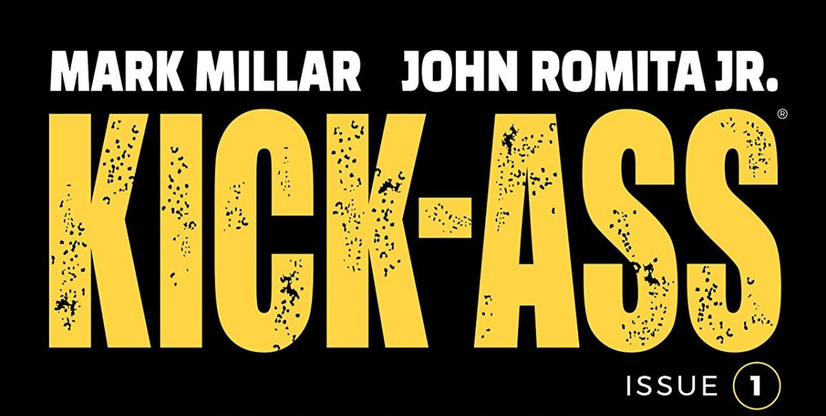 Kick Ass #1 – Comic Book Review (Contains Spoilers and Previews)