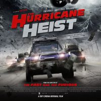 The Hurricane Heist is Touching Down in Cinemas and on Sky Cinema