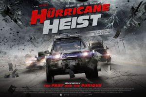 The Hurricane Heist is Touching Down in Cinemas and on Sky Cinema