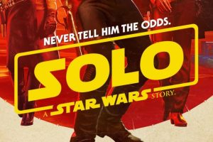 Ron Howard Reveals IMAX's Exclusive Solo: A Star Wars Story Poster