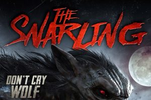 New The Snarling Artwork and Trailer