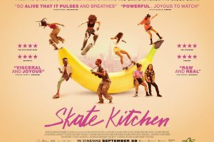 Skate Kitchen – New Trailer and Poster Released