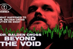 Lost TV Documentary Dr. Balden Cross: Beyond the Void found and released online
