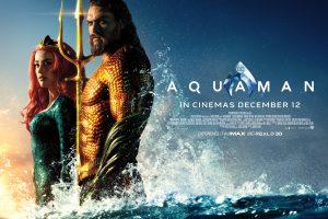 Aquaman Makes a Big Splash in 3D IMAX – Review