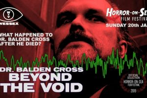 Horror-on-Sea interview with Paratheological and Metaphysyical Researcher Dennis Kneale for the documentary 'Beyond the Void'