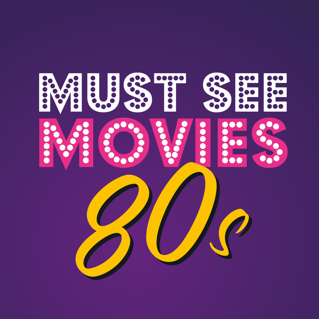 Must See Movies 80s aligns with National Album Day 2020 to celebrate the sights and sounds of 80s